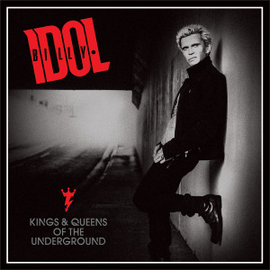 Billy Idol - Kings & Queens Of The Underground, omslag