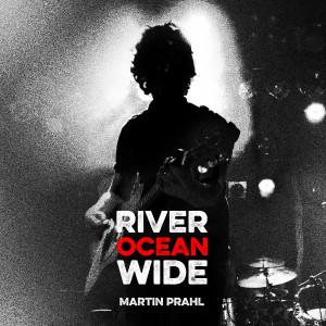 Martin Prahl - River_Ocean_Wide, omslag
