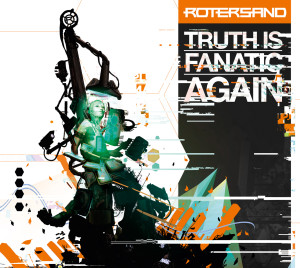 Rotersand - Truth Is Fanatic Again, omslag