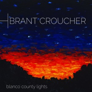 Brant Croucher - Blanco County Lights, omslag