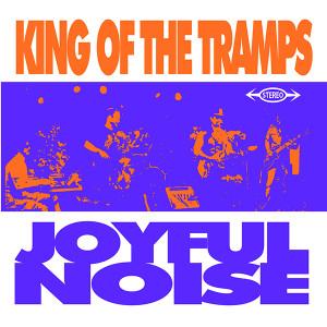King Of The Tramps - Joyful Noise, omslag