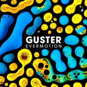 Guster - Evermotion
