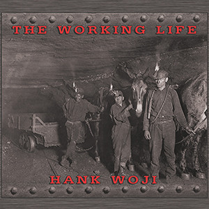 Hank Woji - The Working Life, omslag