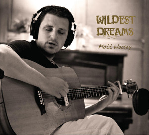 Matt Woosey - Wildest Dreams