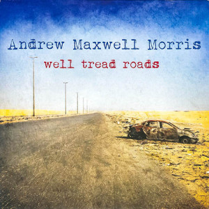Andrew Maxwell Morris - Well Treas Roads, omslag