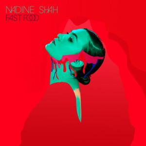 Nadine Shah - Fast Food, omslag