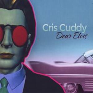 Cris Cuddy - Dear Elvis, omslag