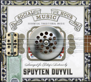 Spuyten Duyvil - The Social Music Hour Vol 1, omslag