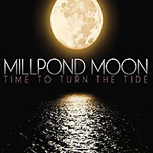 Millpond Moon - Time To Turn The Tide, omslag