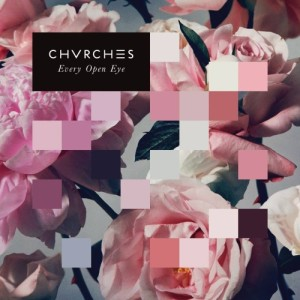 Chvrches - Every Open Eye, omslag