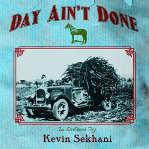 Kevin_Sekhani-Day_Aint_ _Done