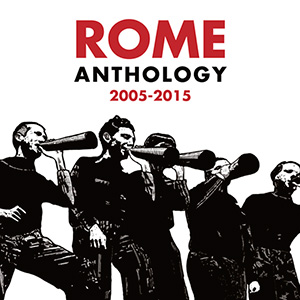 Rome - Anthology 2005 - 2015, omslag