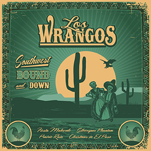 Los Wrangos - Southwest Bound And Down, omslag