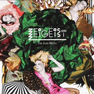 Zeigeist-The-Jade-Motel