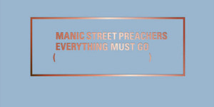 manics_everything_must_go