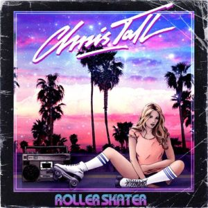 Chris Tall - Roller Skater, omslag