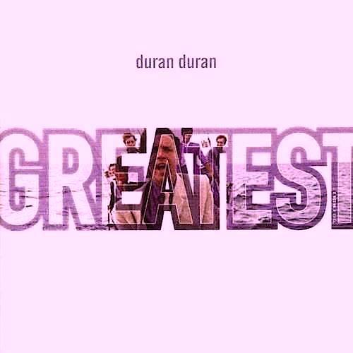 duran greatest