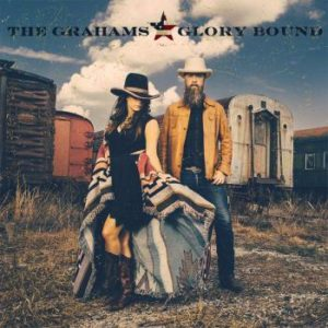 The Grahams - Glory Bound, omslag