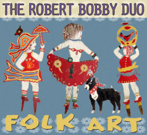 The Robert Bobby Duo - Folk Art, omslag