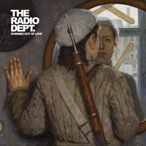 The Radio Dept Running Out of Love