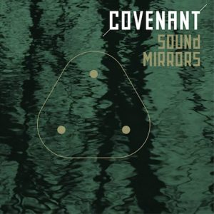 Covenant-SoundMirrors