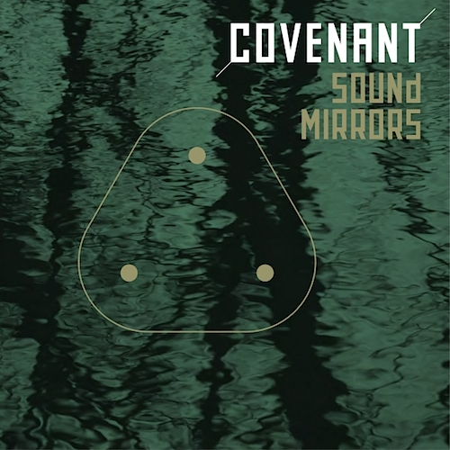Covenant-SoundMirrors