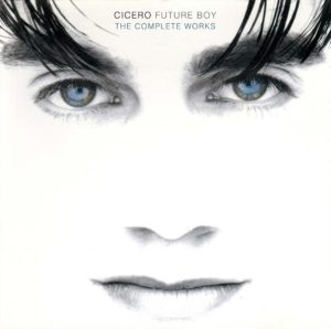 Cicero - Future Boy