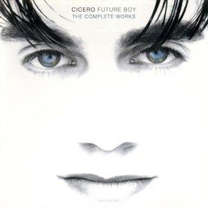 Cicero - Future Boy