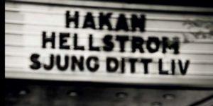 Håkan Hellström Sjung ditt liv