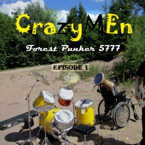 The Crazymen - Forest Punker 5777: Episode 1, omslag