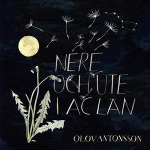 Olov Antonsson - Nere och Ute i AC Län