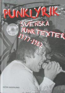 Peter Kagerland: Punklyrik - svenska punktexter 1977-1982