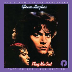 Glenn Hughes: Play Me Out