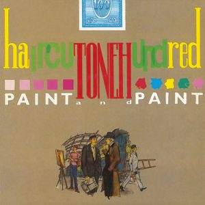 Haircut One Hundred – Paint and Paint: Deluxe Edition