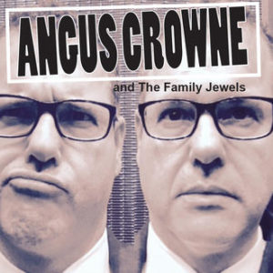 Angus Crowne & The Family Jewels - Angus Crowne & The Family Jewels