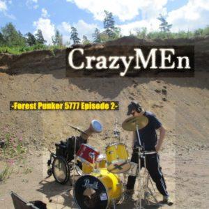 CrazyMen - Forest Punker 5777 Episode 2, omslag