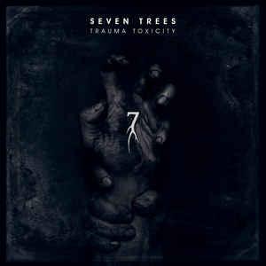 Seven Trees -Trauma Toxicity, omslag