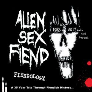 Alien Sex Fiend: Fiendology