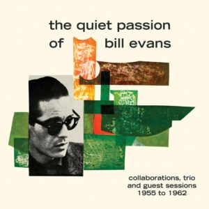 The Quiet Passion of Bill Evans