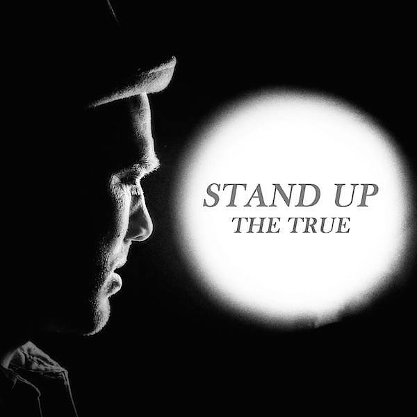 The True Stand Up