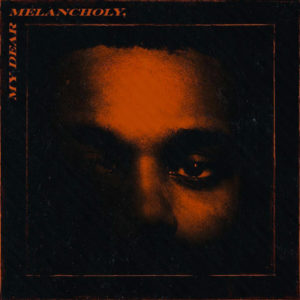 The Weeknd: My Dear Melancholy