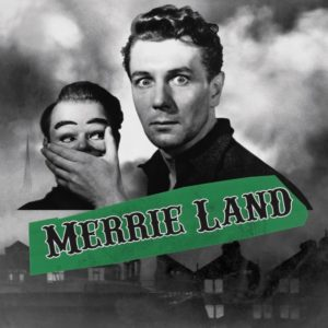 The Good The Bad & The Queen: Merrie Land