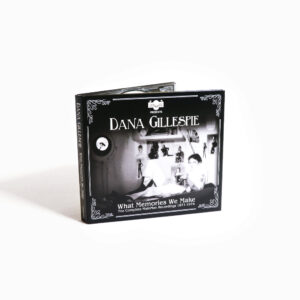Dana Gillespie: What Memories We Make