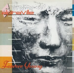 Alphaville Forever Young Super Deluxe Limited Edition
