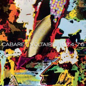 Cabaret Voltaire 1974-1976